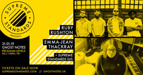 SOLD OUT – Supreme Standards Presents: Ruby Rushton & Emma-Jean Thackray @ Ghost Notes 31/01/19