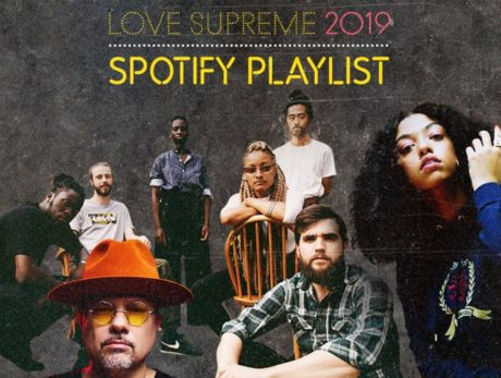 Download the Love Supreme 2019 playlist; all killer no filler from The Cinematic Orchestra, Makaya McCraven and more