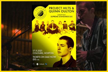 Supreme Standards: Project Hilts & Quinn Oulton